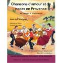 Chansons d'amour et de noces en Provence (Contes et chansons populaires de la Provence Tome 6) - Jean-Luc Domenge
