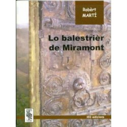 Lo Balestrièr de Miramont - Robèrt Martí - ATS 174