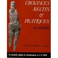 Croyances, récits et pratiques de tradition - Mélanges Charles JOISTEN 1936-1981