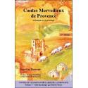 Contes merveilleux de Provence (Contes et chansons populaires de la Provence Tome 3) - Domenge Jean-Luc