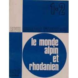 Le monde alpin et rhodanien - Revue régionale d'ethnologie. 1-2 -