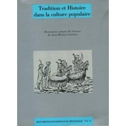 Tradition et Histoire dans la culture populaire - Jean-Michel GUILCHER
