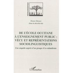 De l'école occitane à l'enseignement public: vécu et représentations sociolinguistiques - Henri Boyer
