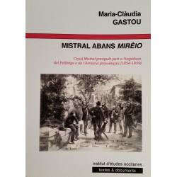 Mistral abans Mirèio - Maria-Clàudia GASTOU - Couverture