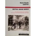 Mistral abans Mirèio - Maria-Clàudia GASTOU