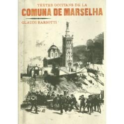 Textes occitans de la Comuna de Marselha - Glaudi Barsotti