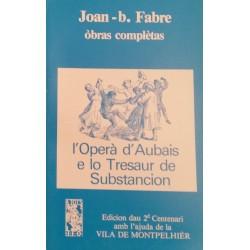 L'Operà d'Aubais e lo Tresaur de Substancion - Joan-b. Fabre - ATS 78