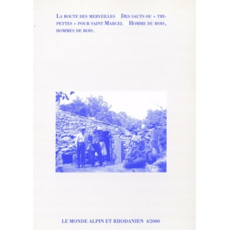 Le monde alpin et rhodanien - 4/2000 - Collectif