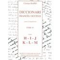 Diccionari Francés/Occitan, segon lo lengadocian TÒME IV H-I-J-K-L-M - Rapin Christian