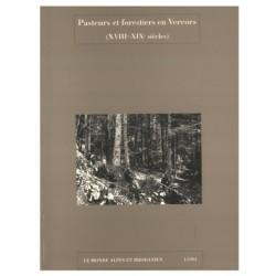 Pasteurs et forestiers en Vercors - CARE - 1/1991 - Centre alpin et rhodanien d'ethnologie