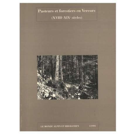 Pasteurs et forestiers en Vercors - CARE - 1/1991 - Collectif