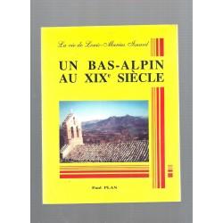 Un Bas-Alpin au XIXe siècle - la vie de Louis-Marius Isnard