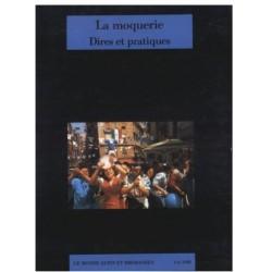 La moquerie Dires et pratiques - Christian Abry et Jean-Noël Pelen - CARE - 3-4/1988