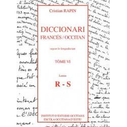 Diccionari Francés/Occitan, segon lo lengadocian TÒME VI R-S - Rapin Christian