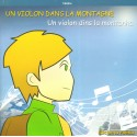 Un violon dans la montagne - Un violon dins la montanha - Nadou Escaffre
