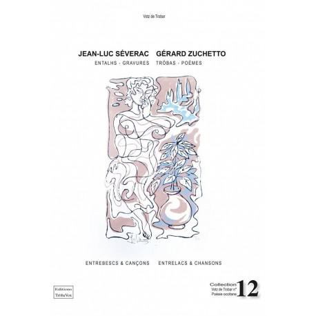 Entrebescs & Cançons - Entrelacs & Chansons - Jean-Luc Severac - Gérard Zuchetto