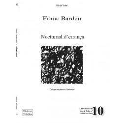 Nocturnal d'errança - Cahier nocturne d'errance - Franc Bardòu