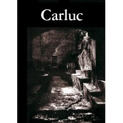 Les Alpes de lumière n°68 - Carluc. Un prieuré roman - Guy Barruol, Jean-Pierre Peyron