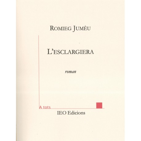 L'esclargiera - Romieg Jumèu - ATS 212