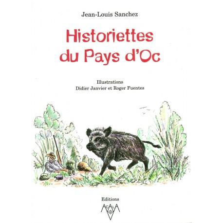 Historiettes du Pays d'Oc - Jean-Louis Sanchez