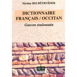Dictionnaire français/occitan – Gascon toulousain - Nicolau Rei Bèthvéder