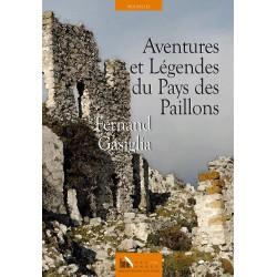 Aventures et Légendes du Pays des Paillons - Fernand Gasiglia