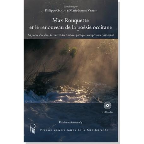 Max Rouquette et le renouveau de la poésie occitane (CD inclus) - Philippe Gardy & Marie-Jeanne Verny