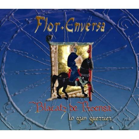 Blacatz de Proensa lo gran guerrier - Flor Enversa (CD)
