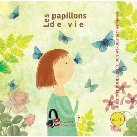Les papillons de vie, Los parpalhòls de vida - Evelyne Delmon (Book + CD)