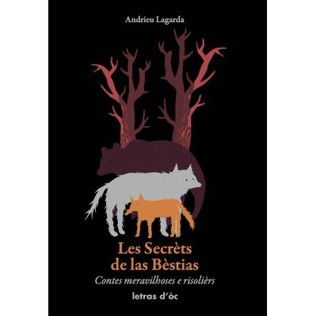 Les Secrèts de las Bèstias - Andrieu Lagarda