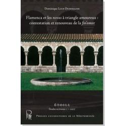 Flamenca et les novas à triangle amoureux : contestation et renouveau de la fin'amor - Dominique Luce-Dudemaine