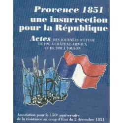 Provence 1851, une insurrection pour la République, Château-Arnoux (1997), Toulon (1998) - Asso 1851