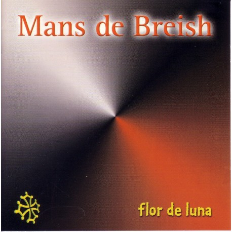 Flor de luna - Mans de Breish (CD)