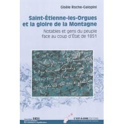 Saint-Etienne-les-Orgues et la gloire de la Montagne, Notables et gens du peuple face au coup d'État de 1851, G. Roche-Galopini