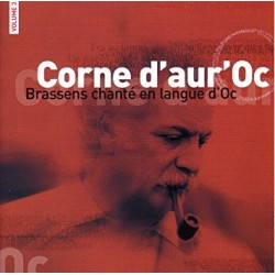 Corne d'aur'Oc - Brassens sung in langue d'Oc - Volume 3 - Philippe Carcassés (CD)
