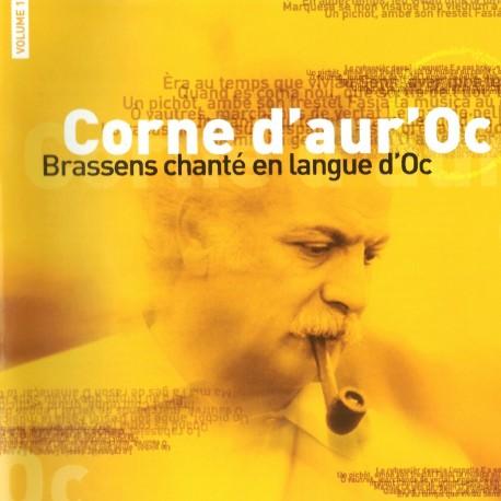 Corne d'aur'Oc - Brassens chanté en langue d'Oc - Volume 1 - Philippe Carcassés (CD)