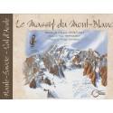 Le Massif du Mont-Blanc - Alexis Nouailhat e Maria Tarboriech
