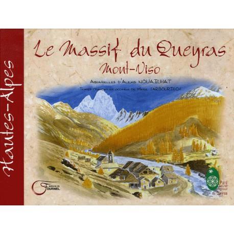 Le Massif du Queyras - Mont-Viso - Alexis Nouailhat et Marie Tarbouriech