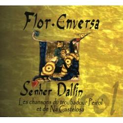 Senher Dalfin - Flor Enversa (CD) - cançons dau trobador Peirol e de Na Castelosa