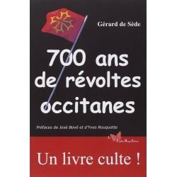 700 ans de révoltes occitanes - Gérard de Sède