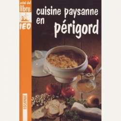 Cuisine paysanne en Périgord - Micheu Chapduelh