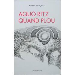 Aquò ritz quand plòu - Ramon Busquet