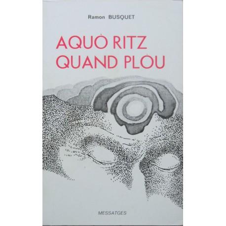 Aquò ritz quand plòu - Ramon Busquet - Couverture