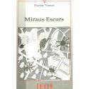Miraus escurs - Vernet Florian