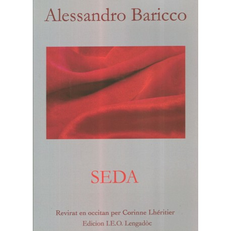 Seda - Alessandro Baricco - Traduction occitane de Corinne Lhéritier - Couverture