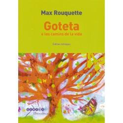Goteta o los camins de la vida - Max Rouquette - Couverture