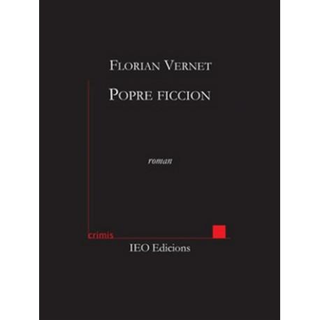 Popre ficcion - Florian Vernet - Crimis (IEO)