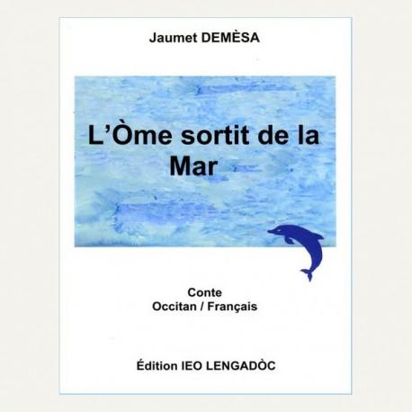 L'òme sortit de la mar - Jaumet Demèsa - Novela edicion