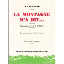 Montagne m'a dit (La) - (4ème édition) - Barrachin Justin