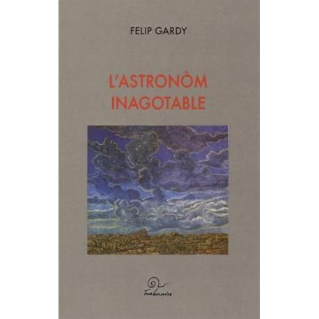 L'astronòm inagotable - Felip Gardy